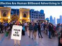 How Effective Are Human Billboard Advertising in Dubai?