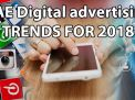 UAE Digital advertising trends for 2018