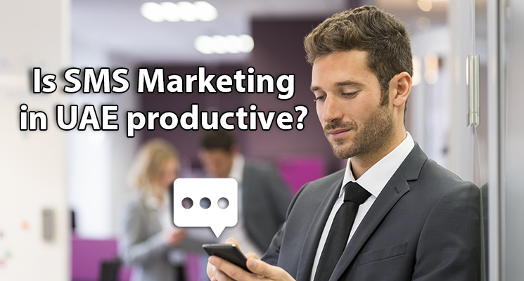 Is SMS Marketing in UAE productive?