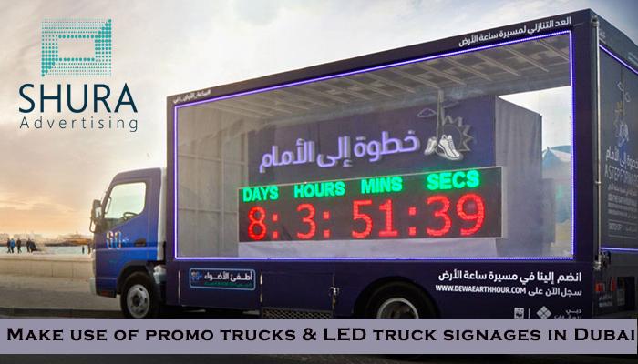 Make use of promo trucks & LED truck signage in Dubai