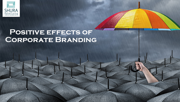 Positive effects of Corporate Branding in Dubai