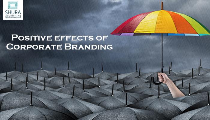 Positive effects of Corporate Branding in Dubai