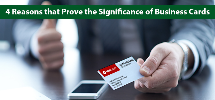 4 Reasons that Prove the Significance of Business Cards