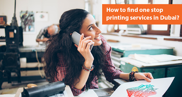 How to find one stop printing services in Dubai?