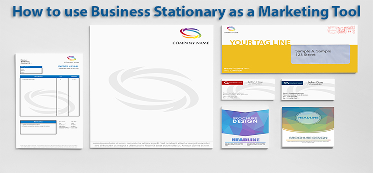 How to use business stationaries as a marketing tool?