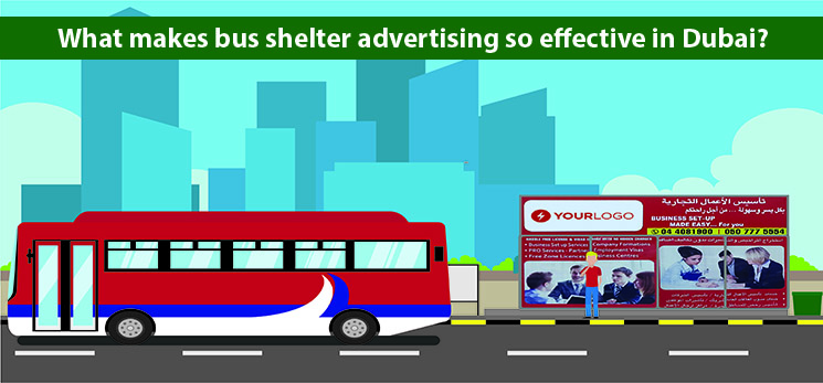 What makes bus shelter advertising so effective in Dubai?